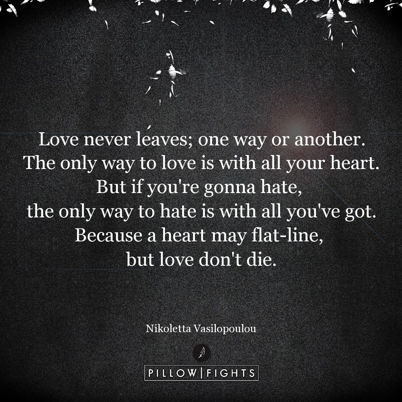 one way to love