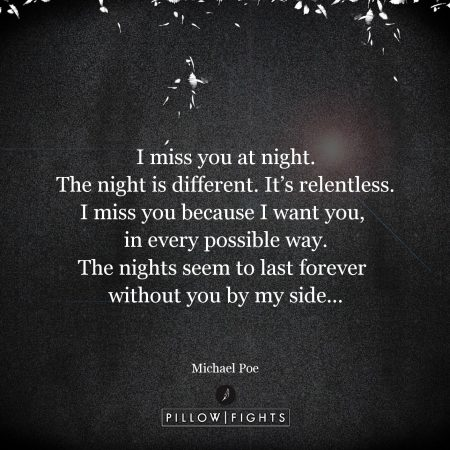 24733-i-miss-you-at-night-the-night-is-different-its