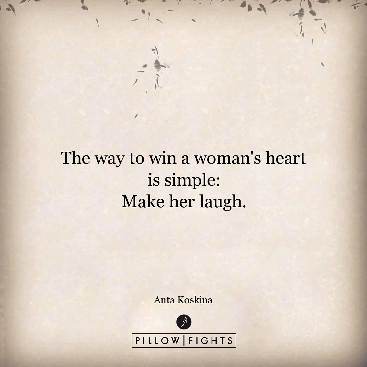 The way to win a woman's heart...